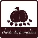 Time of Chestnuts and Pumpkins